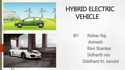 Hybrid Electric Vehicle Technology Ppt Hybrid Electric Vehicles