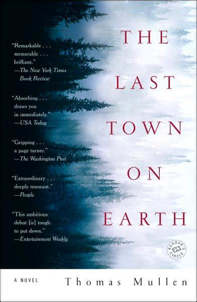 libro war and turpentine the last town on earth by thomas mullen paperback barnes noble 174
