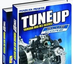 buku otomotif 187 buku panduan praktis tune up yamaha mio