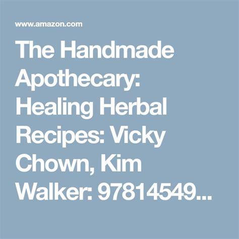 1454930667 the handmade apothecary healing herbal best 25 kim walker ideas on pinterest aslan narnia