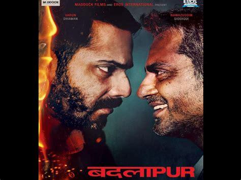 biography of movie badlapur badlapur new poster varun dhawan face off with nawazuddin