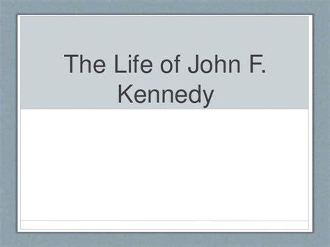 john f kennedy biography powerpoint jfk powerpoint