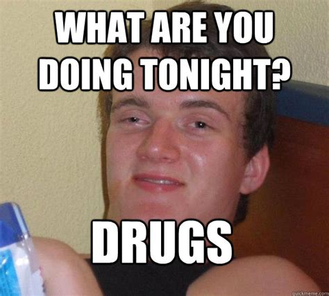 Drug Memes - 40 very funny drugs meme pictures and images of all the time