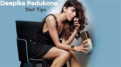 deepika padukone diet deepika padukone beauty makeup diet fitness secrets