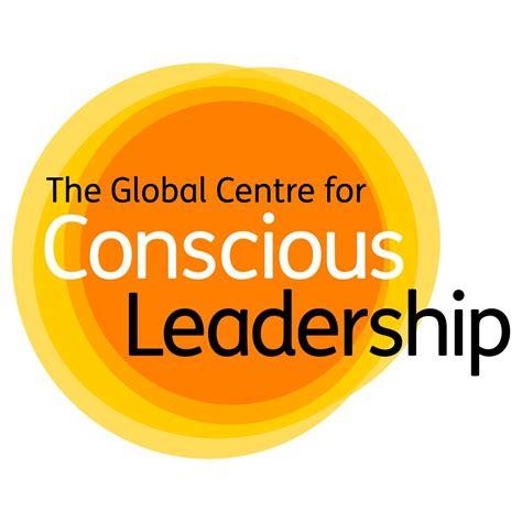 Conscious Leadership conscious leadership gcfcleaders