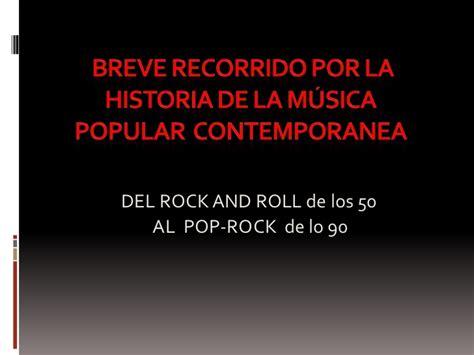 por la vida de breve recorrido por la historia del rock