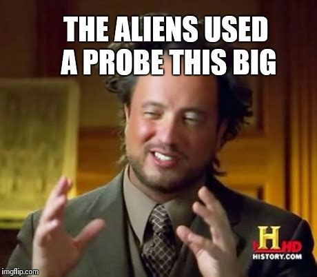 Meme This - ancient aliens meme imgflip