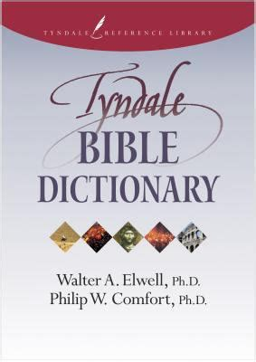 comfort dictionary tyndale bible dictionary rent 9780842370899 0842370897