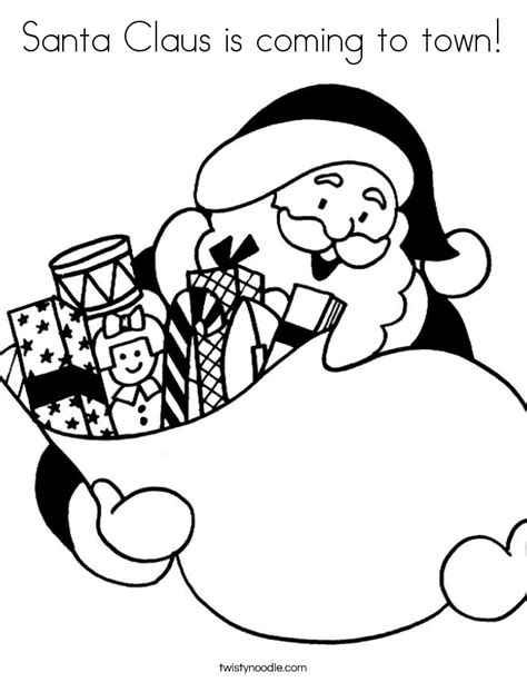 Santa Claus Is Coming To Town Coloring Pages santa claus is coming to town coloring page twisty noodle