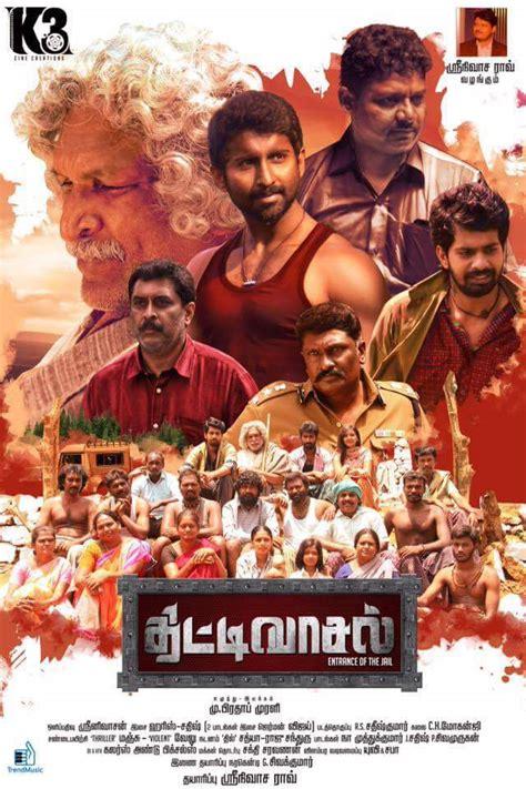 neruppuda 2017 tamil full movie watch online free thittivasal 2017 tamil full movie watch online free