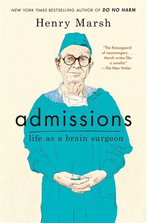 admissions a life in admissions life as a brain surgeon ebook epub pdf prc mobi azw3 download