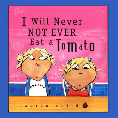 Never Not by I Will Never Not Eat A Tomato Priorities