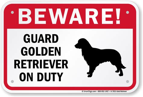 golden retriever guard guard golden retriever on duty sign warning signs sku k 7631 gold retriever