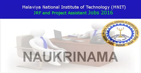 Malaviya National Institute Of Technology Jaipur Mba by Mnit Jaipur Project Assistant And Jrf Recruitment 2016