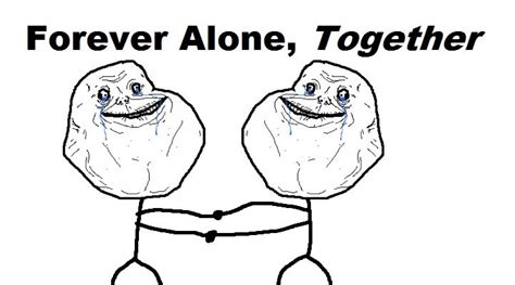 Together Alone Meme - where the cool cats play it s more than just a surname