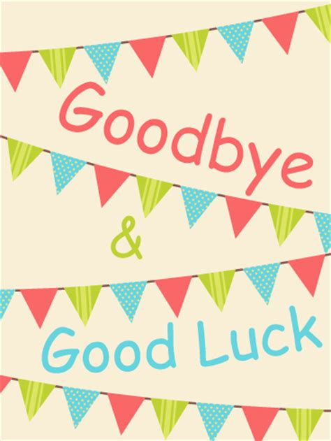 printable card good luck colorful goodbye good luck flag card is there a going