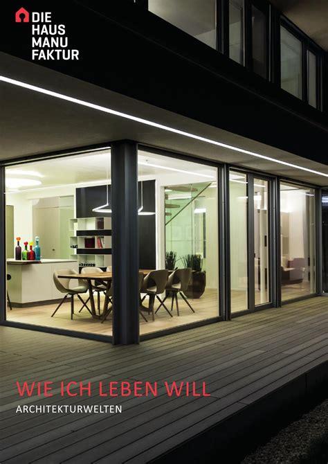 die hausmanufaktur die hausmanufaktur architekturwelten by gerda perchtold