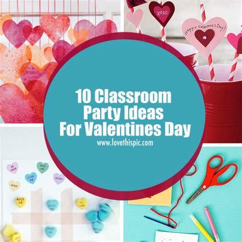 valentines day class ideas 10 classroom ideas for valentines day