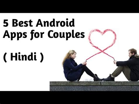 Best Android For Couples Top 5 Android Apps For Couples 2017 Best Android Apps