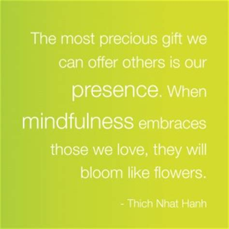 today s best quote being mindful thich nhat hanh