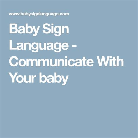 Baby Signs A Baby Speaking With Sign Language Board Book best 25 baby sign language ideas on teaching