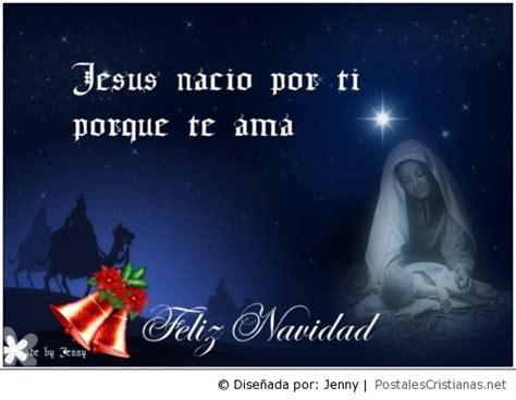 imagenes de feliz navidad jesus postal jes 250 s naci 243 por ti porque te ama postales
