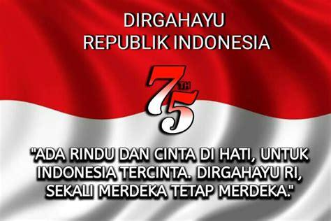 kata kata ucapan selamat hari kemerdekaan indonesia