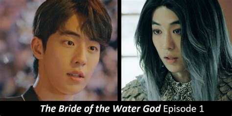 along with the gods ep 1 the bride of the water god episode 1 recap amusings