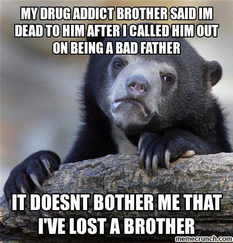 Drug Addict Meme - drug memes quotes