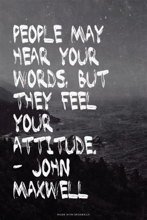 john spence gives you 90 life changing quotes quotes on attitude john maxwell quotesgram