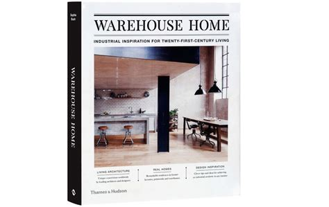 warehouse home industrial inspiration 0500519463 how to do warehouse living in the 21st century