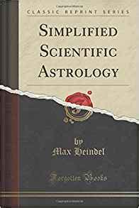 scientific romances series classic reprint books simplified scientific astrology classic reprint max