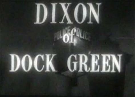 theme music dixon of dock green 945 best images about old tv series on pinterest are you