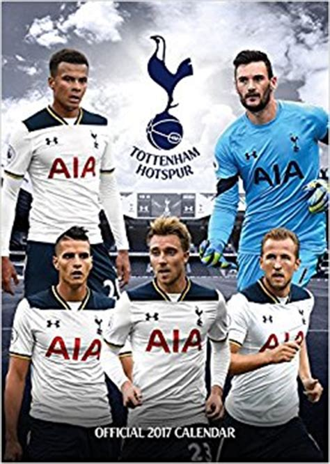 official tottenham hotspur 2016 1780549784 tottenham hotspur official 2017 calendar football a3 wall calendar 2017 amazon co uk danilo