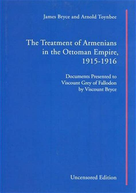 armenians in the ottoman empire the treatment of armenians in the ottoman empire 1915