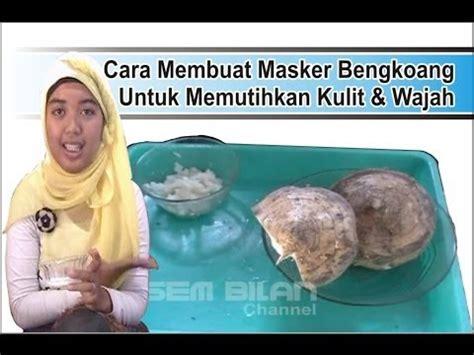 Masker Wajah Ovale Bengkoang cara membuat masker bengkoang untuk memutihkan kulit
