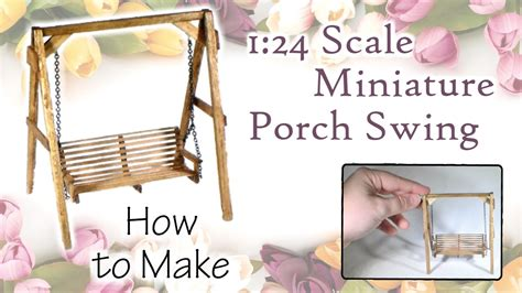 swing tutorial miniature porch swing tutorial actually works