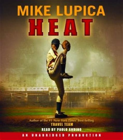 heat a books listen to heat by mike lupica at audiobooks