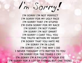 i m sorry i m sorry i m not perfect i m sorry for my ugly face