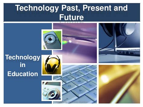 technology past present and future