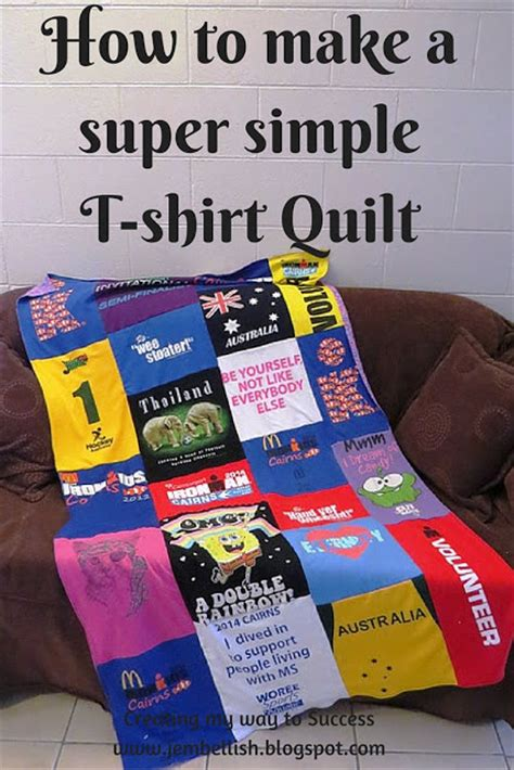 How To Make A Quilt Out Of Shirts by Creating Way To Success How To Make A Simple T