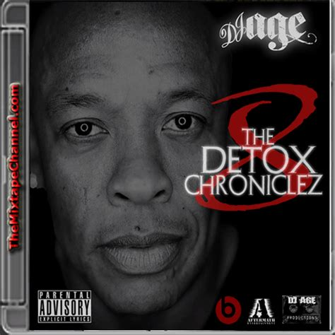 Detox Dj by Dj Age The Detox Chroniclez 8 Themixtapechannel
