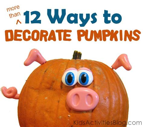 Pumpkin Decorating For Toddlers by Pumpkin Decorating Ideas For Decorating Ideas