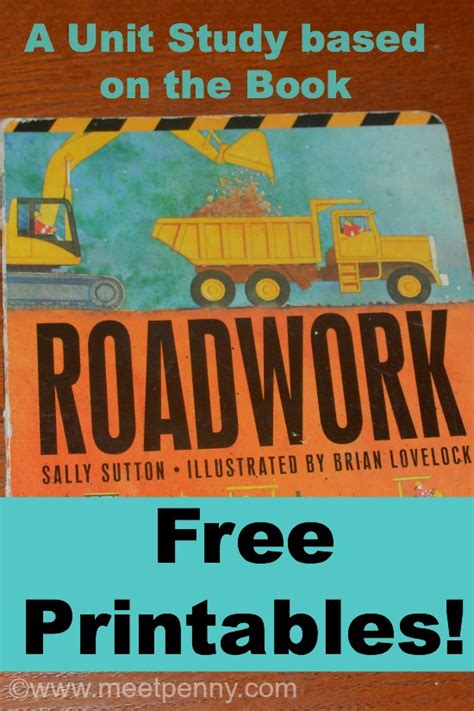 roadwork a novel books free roadwork printables and unit study free homeschool