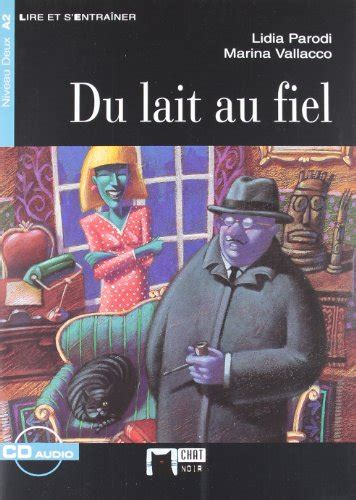 libro el cid eso auxiliar libro du lait au fiel eso material auxiliar di cideb editrice the black cat publishing