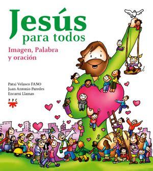 imagenes de la vida de jesus en caricatura la vida de jes 250 s contada con im 225 genes jes 250 s en