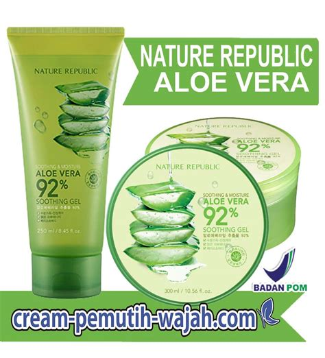 Harga Nature Republic Aloe Vera Asli review nature republic aloe vera harga kegunaan cara