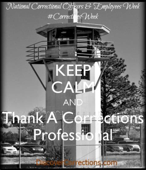 Correctional Officer Week by National Correctional Officers And Employees Week May 4 10