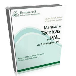 libro pnl 39 tcnicas descargar manual de tcnicas de pnl estrategias pnl libro ms de 80 tcnicas de programacin