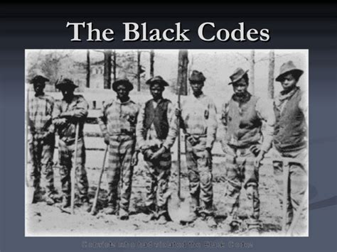 The Black the black codes